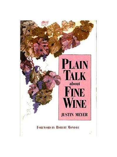 Plain Talk about Fine Wine